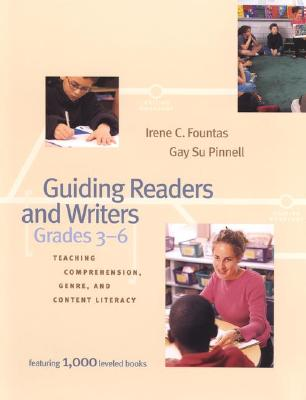 Guiding Readers and Writers By Fountas, Irene C./ Pinnell, Gay Su