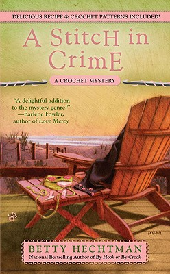 A Stitch in Crime By Hechtman, Betty